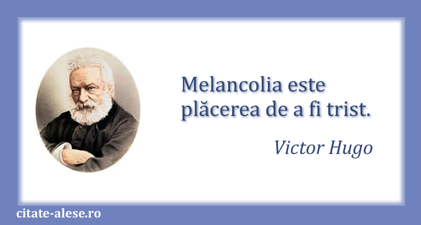 Victor Hugo, citate 05