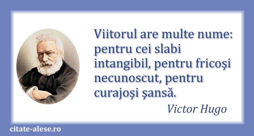 Victor Hugo, citate 01