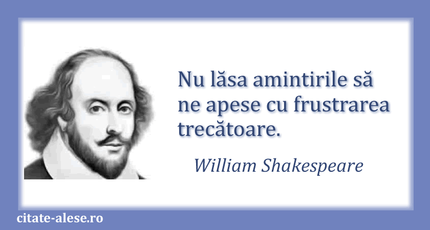 William Shakespeare, citat despre amintiri